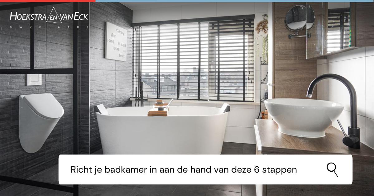 Richt Je Badkamer In Aan De Hand Van Deze 6 Stappen Hoekstra En Van Eck